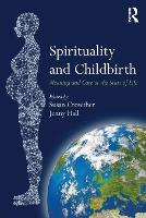 Spirituality and Childbirth: Meaning...