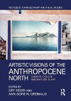 Artistic Visions of the Anthropocene...