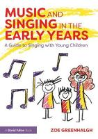 Music and Singing in the Early Years:...