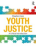 Youth Justice: A Critical Introduction