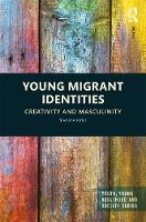 Young Migrant Identities: Creativity...
