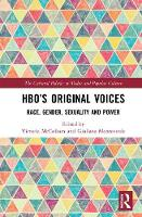 HBO's Original Voices: Race, Gender,...
