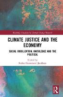 Climate Justice and the Economy:...