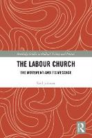 The Labour Church: The Movement & Its...