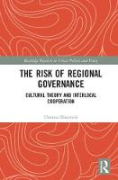 The Risk of Regional Governance:...