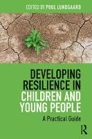 Developing Resilience in Children and...