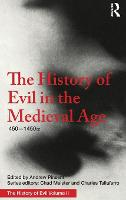 The History of Evil in the Medieval...