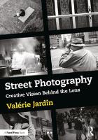 Street Photography: Creative Vision...