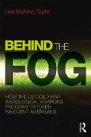 Behind the Fog: How the U.S. Cold War...