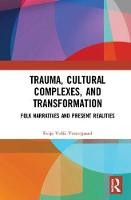 Trauma, Cultural Complexes, and...