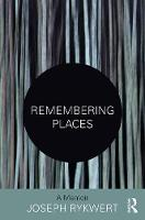 Remembering Places: The Autobiography...
