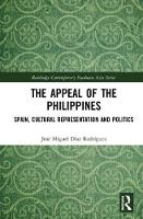 The Appeal of the Philippines: Spain,...