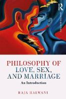 Philosophy of Love, Sex, and ...