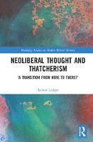 Neoliberal Thought and Thatcherism: ...