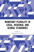 Monetary Plurality in Local, Regional...