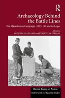 Archaeology Behind the Battle Lines:...