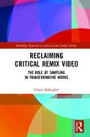 Reclaiming Critical Remix Video: The...