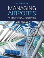 Managing Airports: An International...