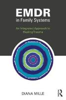 EMDR in Family Systems: An Integrated...