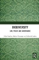 Biodiversity: Law, Policy and Governance