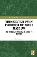 Pharmaceutical Patent Protection and...