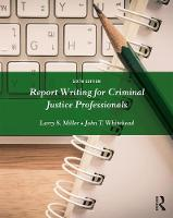 Report Writing for Criminal Justice...