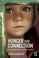 Hunger for Connection: Finding ...