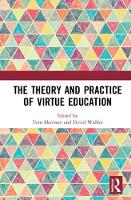 The Theory and Practice of Virtue...