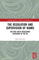 The Regulation and Supervision of...