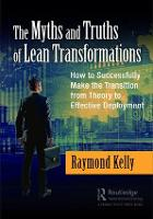 The Myths and Truths of Lean...