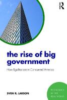 The Rise of Big Government: How...