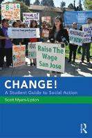 CHANGE! A Student Guide to Social Action