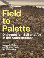 Field to Palette: Dialogues on Soil...