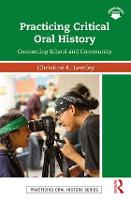 Practicing Critical Oral History:...