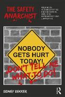 The Safety Anarchist: Relying on ...