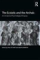 The Ecstatic and the Archaic: An...
