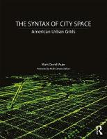 The Syntax of City Space: American...