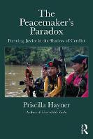 The Peacemaker's Paradox: Pursuing...