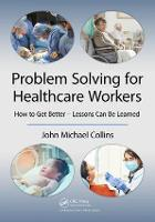 Problem Solving for Healthcare...