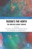 Russia's Far North: The Contested...