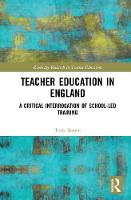 Teacher Education in England: A...
