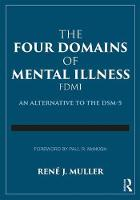 The Four Domains of Mental Illness: ...