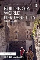 Building a World Heritage City: ...