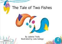 The Tale of Two Fishes: A Story about...