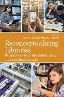 Reconceptualizing Libraries:...