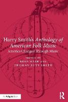 Harry Smith's Anthology of American...