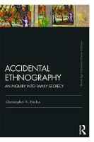 Accidental Ethnography: An Inquiry...