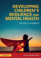 Developing Children's Resilience and...