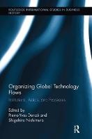 Organizing Global Technology Flows:...
