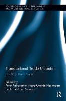 Transnational Trade Unionism: ...
